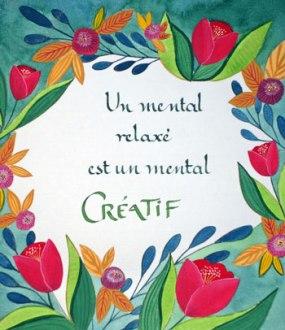 Un mental relaxé est un mental créatif - 2017