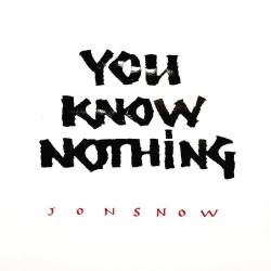 You know nothing - 2017